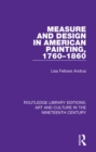 Measure and Design in American Painting, 1760-1860 - eBook
