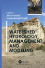 Watershed Hydrology, Management and Modeling - eBook
