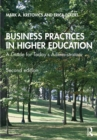 Business Practices in Higher Education : A Guide for Today's Administrators - eBook