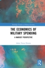 The Economics of Military Spending : A Marxist Perspective - eBook