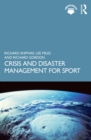 Crisis and Disaster Management for Sport - eBook