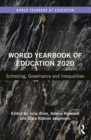 World Yearbook of Education 2020 : Schooling, Governance and Inequalities - eBook