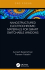 Nanostructured Electrochromic Materials for Smart Switchable Windows - eBook