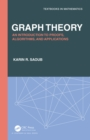 Graph Theory : An Introduction to Proofs, Algorithms, and Applications - eBook