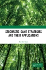 Stochastic Game Strategies and their Applications - eBook