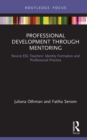 Professional Development through Mentoring : Novice ESL Teachers' Identity Formation and Professional Practice - eBook