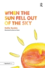 When the Sun Fell Out of the Sky : A Short Tale of Bereavement and Loss - eBook