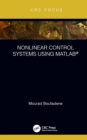 Nonlinear Control Systems using MATLAB(R) - eBook