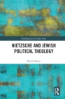 Nietzsche and Jewish Political Theology - eBook