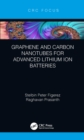 Graphene and Carbon Nanotubes for Advanced Lithium Ion Batteries - eBook