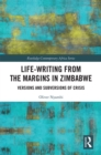 Life-Writing from the Margins in Zimbabwe : Versions and Subversions of Crisis - eBook