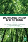 Early Childhood Education in the 21st Century : Proceedings of the 4th International Conference on Early Childhood Education (ICECE 2018), November 7, 2018, Bandung, Indonesia - eBook