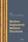 Modern Engineered Bamboo Structures : Proceedings of the Third International Conference on Modern Bamboo Structures (ICBS 2018), June 25-27, 2018, Beijing, China - eBook