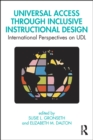 Universal Access Through Inclusive Instructional Design : International Perspectives on UDL - eBook