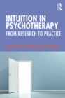 Intuition in Psychotherapy : From Research to Practice - eBook