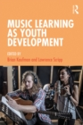 Music Learning as Youth Development - eBook