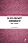 Object-Oriented Cartography : Maps as Things - eBook