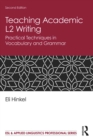 Teaching Academic L2 Writing : Practical Techniques in Vocabulary and Grammar - eBook