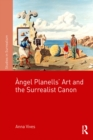 Angel Planells' Art and the Surrealist Canon - eBook