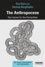 The Anthropocene : Key Issues for the Humanities - eBook