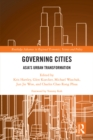 Governing Cities : Asia's Urban Transformation - eBook