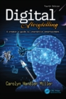 Digital Storytelling 4e : A creator's guide to interactive entertainment - eBook