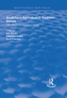 Small Farm Agriculture in Southern Europe : CAP Reform and Structural Change - eBook