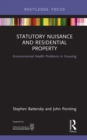 Statutory Nuisance and Residential Property : Environmental Health Problems in Housing - eBook