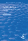 The NHS in Scotland : The Legacy of the Past and the Prospect of the Future - eBook