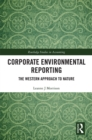 Corporate Environmental Reporting : The Western Approach to Nature - eBook