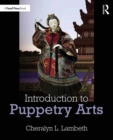 Introduction to Puppetry Arts - eBook