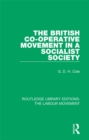 The British Co-operative Movement in a Socialist Society - eBook