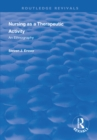 Nursing as a Therapeutic Activity : An Ethnography - eBook