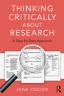 Thinking Critically about Research : A Step by Step Approach - eBook