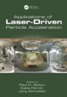 Applications of Laser-Driven Particle Acceleration - eBook