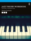 Jazz Theory Workbook : From Basic to Advanced Study - eBook