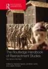 The Routledge Handbook of Reenactment Studies : Key Terms in the Field - eBook