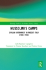 Mussolini's Camps : Civilian Internment in Fascist Italy (1940-1943) - eBook
