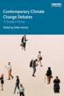 Contemporary Climate Change Debates : A Student Primer - eBook