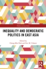 Inequality and Democratic Politics in East Asia - eBook
