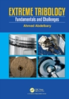 Extreme Tribology : Fundamentals and Challenges - eBook
