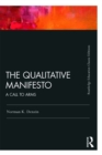 The Qualitative Manifesto : A Call to Arms - eBook