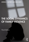 The Social Dynamics of Family Violence - eBook