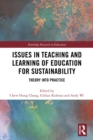 Issues in Teaching and Learning of Education for Sustainability : Theory into Practice - eBook