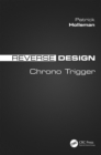 Reverse Design : Chrono Trigger - eBook