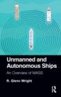 Unmanned and Autonomous Ships : An Overview of MASS - eBook