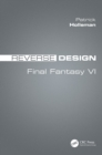 Reverse Design : Final Fantasy VI - eBook