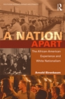 A Nation Apart : The African-American Experience and White Nationalism - eBook