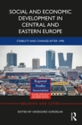 Social and Economic Development in Central and Eastern Europe : Stability and Change after 1990 - eBook