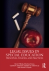 Legal Issues in Special Education : Principles, Policies, and Practices - eBook